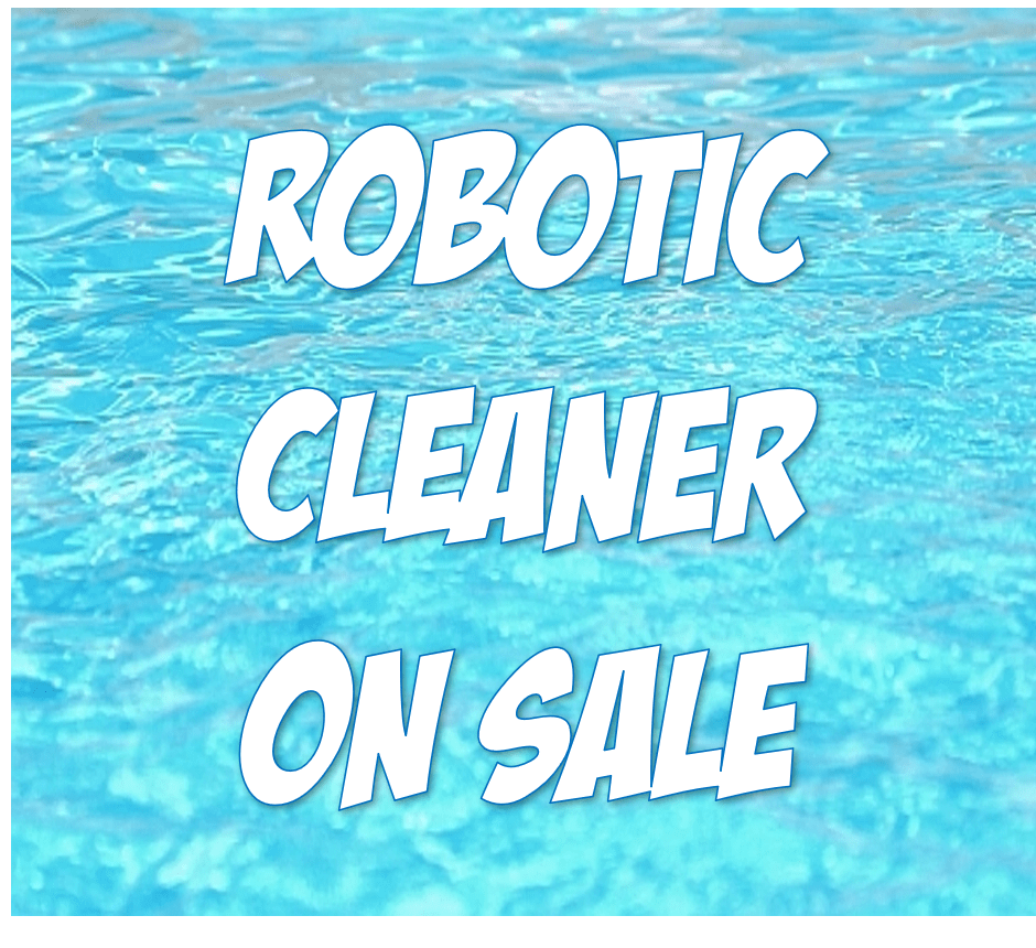 Robotic Cleaner On Sale Pool Equipment Price Slashers